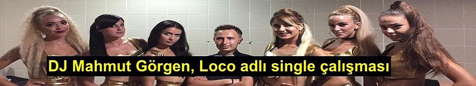 DJ Mahmut Görgen, Loco adlı single çalışmasını Şubat ayında müzikseverlerle buluşturmaya hazırlanıyor