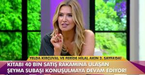 Yelda Kırçuval, Şeyma Subaşı'nın hayatı için ölüyorsunuz