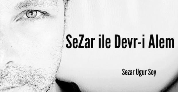 Sezar ile Devr-i Alem magazin ve iş dünyasının haber gündemini sizlere sunacak