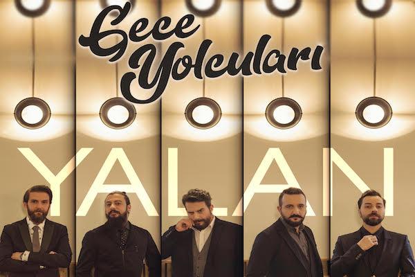 Dört gün süren Balkan seyahati sonrası yazılan şarkı Yalan